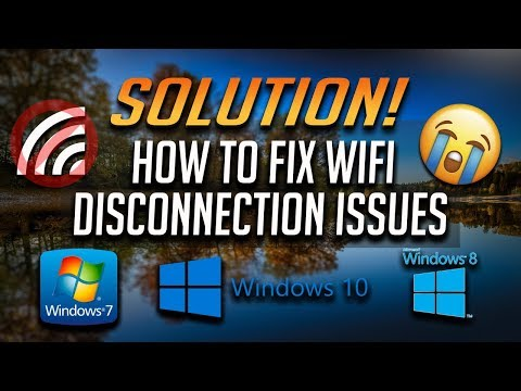 FIX Wifi Disconnecting Issues In Windows 10/8/7 [Tutorial]