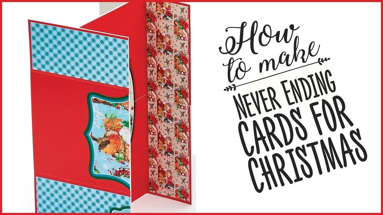 how to make never ending cards for christmas  youtube