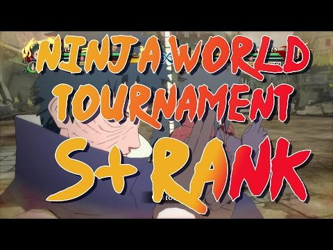 Naruto Ultimate Ninja Storm Revolution: Ninja World Tournament S+ Rank