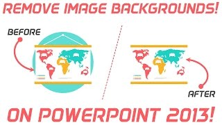 How to Remove Image Background on PowerPoint 2013 | PowerPoint Hacks/Tips! |PowerPoint Pro Tutorial