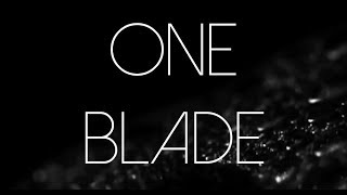 ONE BLADE - Lyric Video