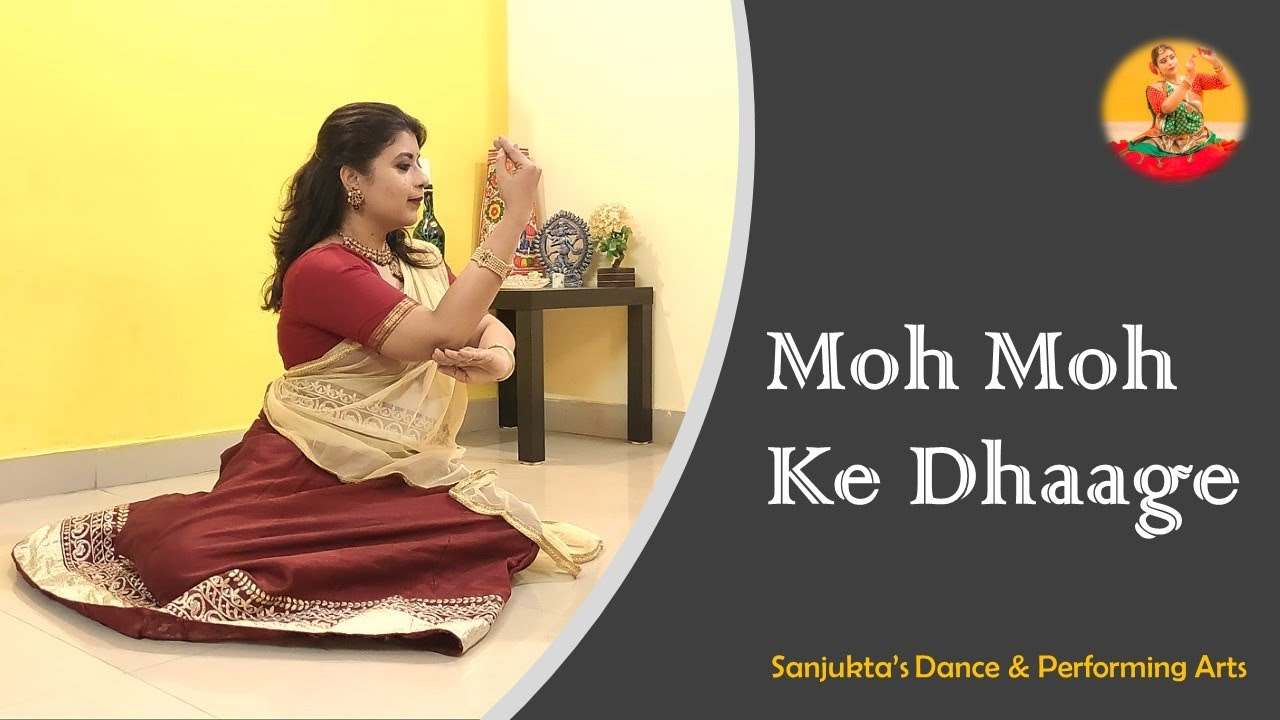 Moh Moh Ke Dhaage | Sit Down Choreography | Quarantine Video | Dance by Sanjukta Ghosh Sarkar