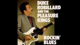 duke robillard and the pleasure kings give me all the love that you got