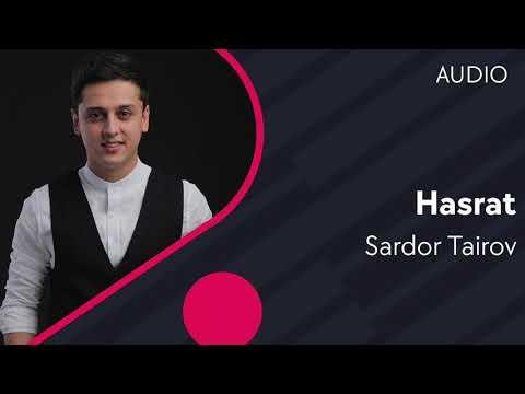 Sardor Tairov - Hasrat | Сардор Таиров - Хасрат (music Version)