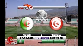 Algérie vs Tunisie live 20H45 GMT+1