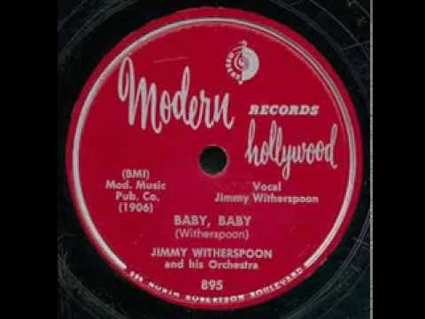 Jimmy Witherspoon   Baby Baby