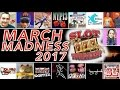 ★ March Madness 2017 ★ STARTS MONDAY MARCH 13 - MEET YOUR PLAYERS