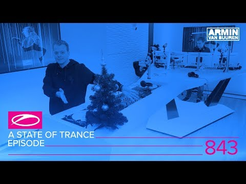 A State Of Trance Episode 843 (#ASOT843)