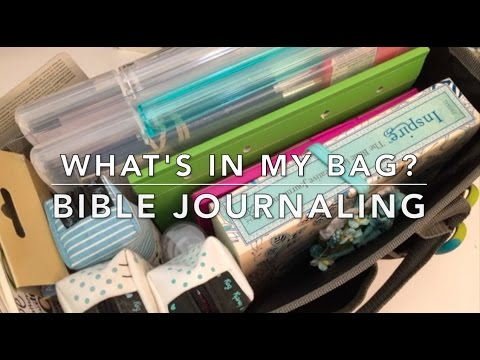 What's in My Bag? - Bible Journaling