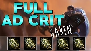 Full AD Crit Garen - League of Legends