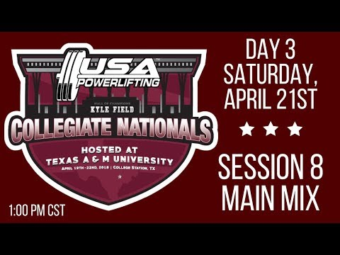 2018 USA Powerlifting Collegiate Nationals - Session 8 - Saturday PM
