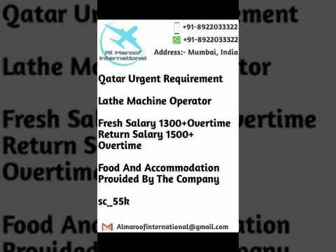 Qatar Lathe Machine Operator Job Youtube