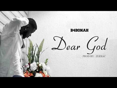 B4Bonah - Dear God (Audio Slide)