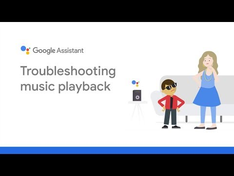 Google Assistant Support: Troubleshooting Music Playback