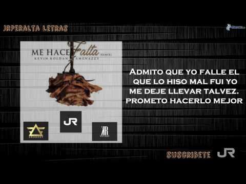 Me Hace Falta (Remix) - Kevin Roldan Ft El Nene La Amenaza (Letra)