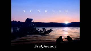 SUNRISE #10: Someone is Always Moving on the Surface (FreQuency edit)