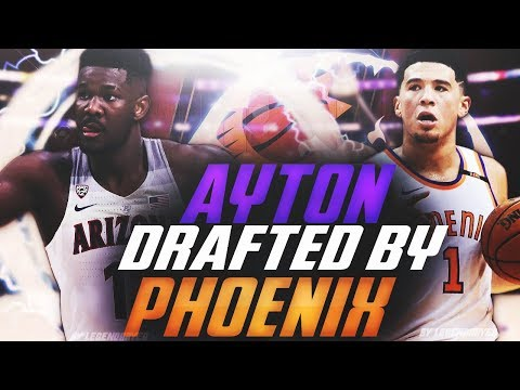 What If DEANDRE AYTON is DRAFTED by the Phoenix Suns?