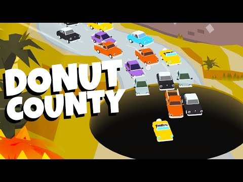 SINKHOLE Destroys TRAFFIC! - Donut County Gameplay