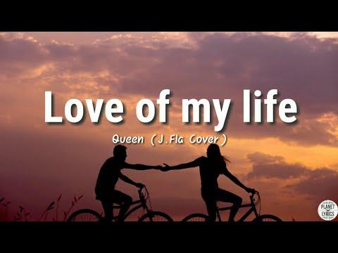love-of-my-life---queen-(j.fla-cover)-|-lyrics-video