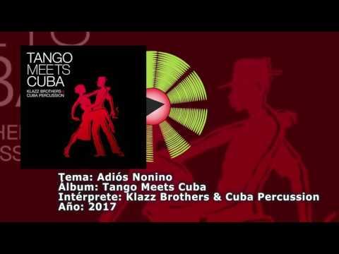 Expresión Latina: (2017) Klazz Brothers & Cuban Percussion - Adios nonino