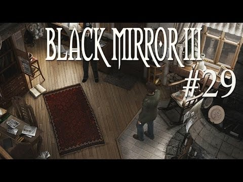Let's Play Black Mirror 3 [Part 29] - Im Haus von Miss Valley