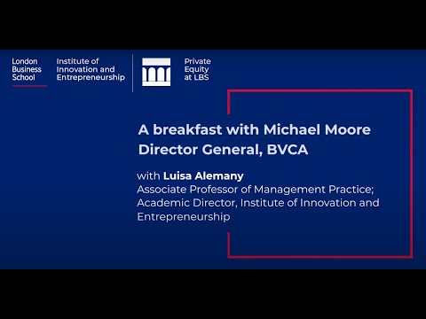 A breakfast with Michael Moore, Director General, BVCA
