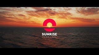 Sunrise Festival 2018 -  Official Aftermovie  4K