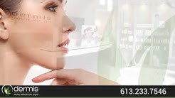 Ottawa Skin Care Clinic - Dermis Advanced Skin Care