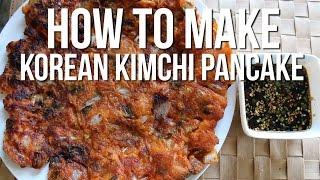How To Make: Kimchi Pancake With Pork Belly + Green Onion   Kimchi Jeon   Kimchi Buchimgae   김치전
