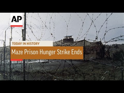 Maze Prison Hunger Strike Ends - 1981 | Today In History | 3 Oct 17