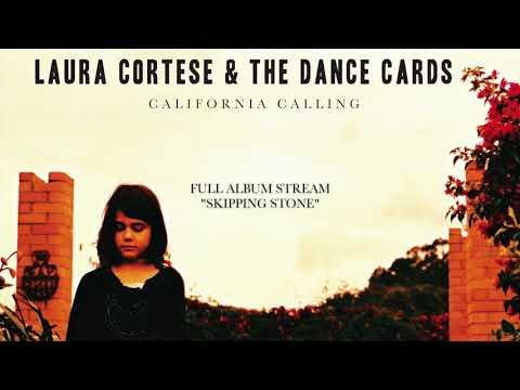 Laura Cortese - California Calling [FULL ALBUM STREAM]