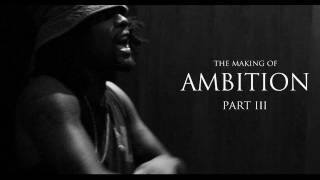 Wale THE MAKING OF 39 AMBITION 39 PART III.mp3