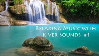 Relaxing Music with River Sounds | Spa Music | Relaxation Music | New Age Music | Restful Music 🌅264