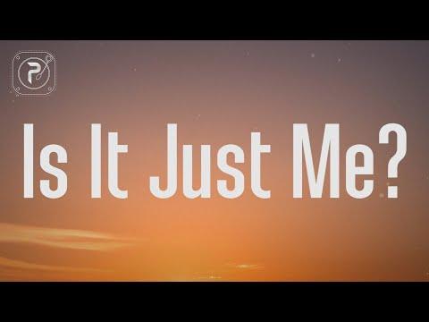 Sasha Sloan - Is It Just Me? (Lyrics)