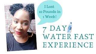 7 DAY WATER FAST RESULTS & EXPERIENCE | I LOST 10 POUNDS IN A WEEK | NO FOOD FOR 1 WEEK | ONLY WATER