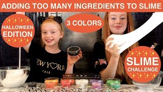 3 COLORS OF ADDING TOO MUCH INGREDIENTS TO SLIME CHALLENGE | HALLOWEEN EDITION | Ruby & Raylee
