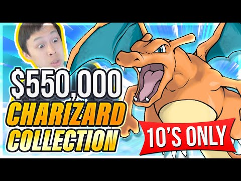 CRAZIEST Charizard Collection EVER! 10s ONLY?! - Worth Over $550,000?!
