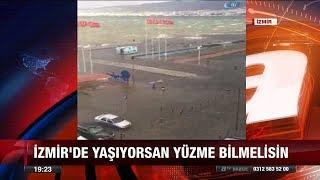 İzmir'de deniz taştı, hayat felç oldu! - 18 Ocak 2018