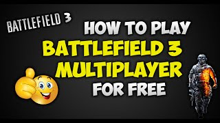 How To Play Battlefield 3 Multiplayer/Online For Free 2016 Updated (Zloemu)