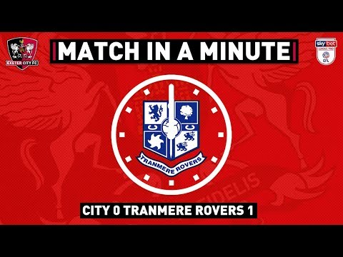 ⏱ Match in a Minute: Tranmere Rovers | Exeter City Football Club