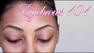 Eyebrows 101 - College Fashion Tutorial Thumbnail