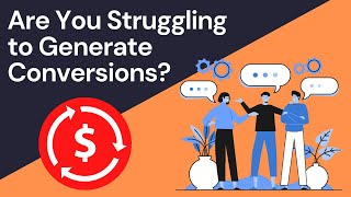 Are You Struggling to Generate Conversions? You Need a Development Partner
