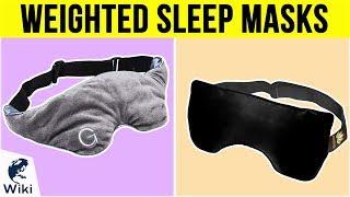 10 Best Weighted Sleep Masks 2019