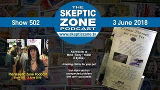 The Skeptic Zone #502 - 3.June.2018