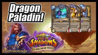 Heroic Mode - Dragon Paladin! - Chapter 5 - Rise of Shadows Hearthstone