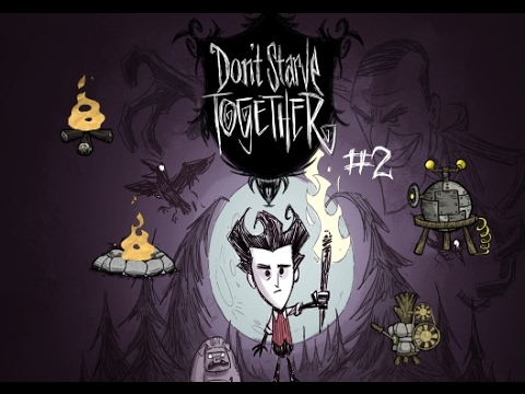 Don't starve #2 - Setting up camp