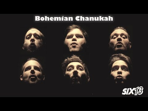 Six13 - Bohemian Chanukah (a Queen adaptation)