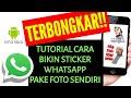Tutorial Cara Bikin Sticker Whatsapp Sendiri || Smartphone Android