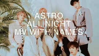 Astro All Night MV with members names