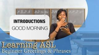 Greetings & Phrases   ASL For Beginners